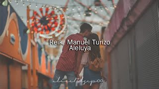 Video Aleluya de Reik feat. Manuel Turizo