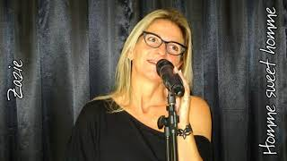Homme sweet  homme - ZAZIE by Kathy GALLOIS chanteuse Normandie