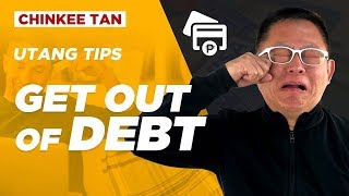 Utang Tips: Get Out Of DEBT