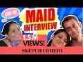Download Video #SanjaySketch: Maid Interview