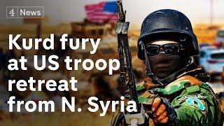 Syria: Kurds' fury as Trump orders US troop withdrawal