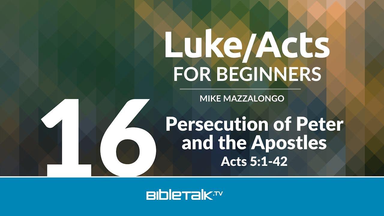 16. Persecution of Peter and Apostles