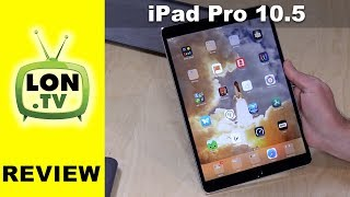 New iPad Pro 10.5 review - Compared to 9.7 Pro - Do you need it?