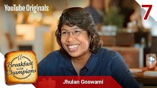 Episode 7 | Jhulan Goswami | Breakfast with Champions Season 6