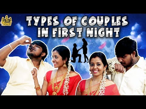 Download First Night Scenario : Types Of Couples In First Night | Husband Vs Wife | Chennai Memes HD Mp4 3GP Video and MP3