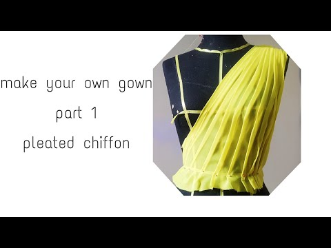 DIY make your own gown part 1: pleated chiffon
