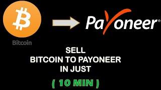 Sell Bitcoin For Payoneer    Bitcoin To Payoneer    10 Min
