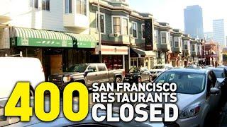 More Than 400 San Francisco Restaurants Closed