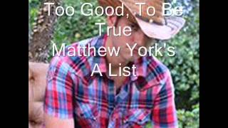 Too Good,To Be True video - Matthew Yok's A List