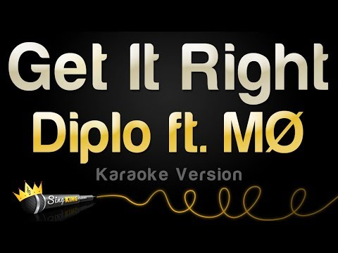 Diplo ft. MØ - Get It Right (Karaoke Version)