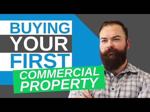 Commercial Real Estate Investing: 5 Steps to Buying Your First Property