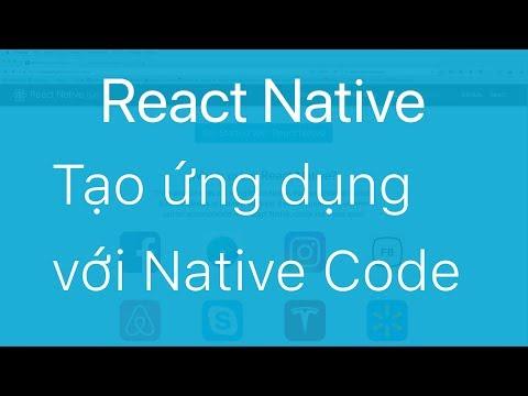02-Tạo ứng dụng React Native với Native Code