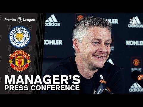 Manager's Press Conference | Manchester United v Leicester City | Ole Gunnar Solskjaer