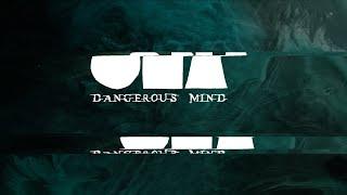Video ONA - DANGEROUS MIND [OFFICIAL LYRICS VIDEO]