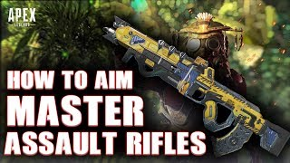 Apex Legends improve your aim | how to aim better in apex legends | MASTER ASSAULT RIFLES