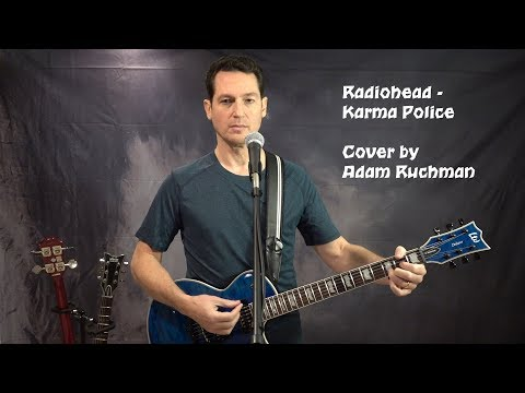 Radiohead - Karma Police (Cover by Adam Ruchman): Featuring LTD EC1000P piezo pickup!