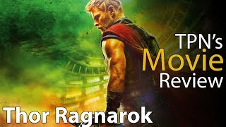 Thor Ragnarok • TPN's Movie Review