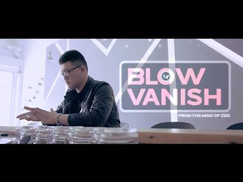 Blow Vanish by Zee and SansMinds