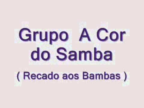 Cifra – Recado Aos Bambas – Da Cor do Samba