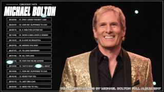 <b>Michael Bolton</b> Greatest Hits L <b>Michael Bolton</b>  Best Of L <b>Michael Bolton</b>  Best Love Songs Of All Time