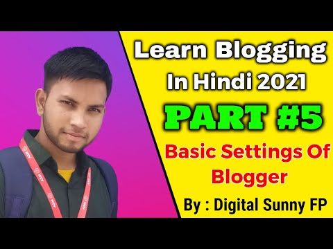 Basic Setting on Blogger in Hindi 2021 (Part 5.1) || Computer Leela || By Digital Sunny SP