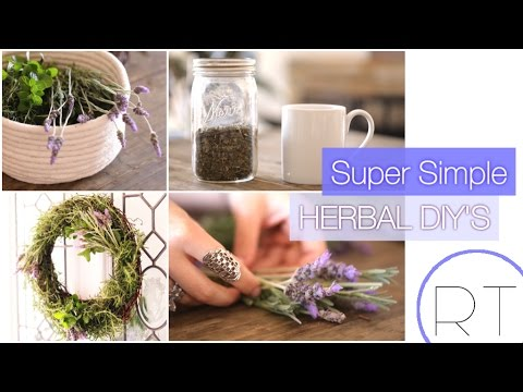 Simple Herbal DIY's (Tea, Cleaning, Beauty & Home Decor)