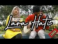 Download Video Laluna-lara hati cover