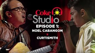 Coke Studio PH Episode 1: Noel Cabangon X Curtismith