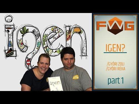 Igen? | Part 1 | Az új kedvenc kommunikációs játékunk (Győri Réka, Győri Zoli) - Fun With Geeks