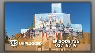Disneyland Discussion + Sailing Disney Cruise Line on the West Coast | 02/18/19