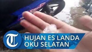 Angin Puting Beliung Disertai Hujan Es Landa Kabupaten OKU Selatan