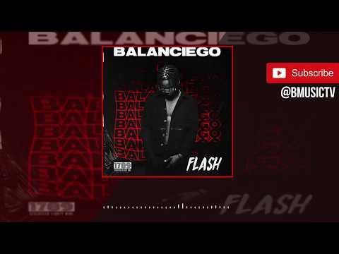Flash - Balanciego (Prod. Sarz) (OFFICIAL AUDIO 2018)