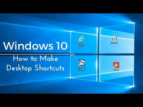 How to Make Desktop Shortcuts - Windows 10 Tutorial