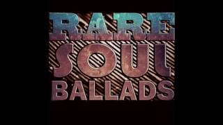 Rare Soul Ballads