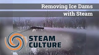 Removing Ice Dams with Steam - Steam Culture
