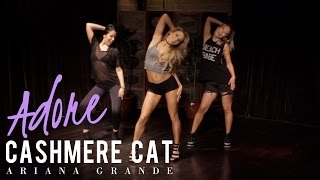 Cashmere Cat - Adore ft. Ariana Grande (Dance Routine)