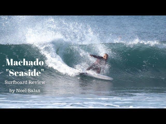 """Rob Machado """"Seaside"""" Surfboard Review by Noel Salas Ep.73"""