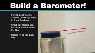 Simple Science 1: Build Your Own Barometer