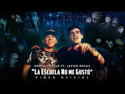 Adriel Favela Feat Javier Rosas La Escuela No Me Gustó Video Oficial