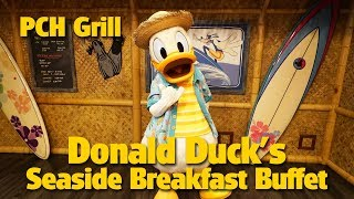 Donald Duck's Seaside Breakfast Buffet at PCH Grill | Disney's Paradise Pier Hotel