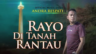 Download lagu Andra Respati Rayo Di Tanah Rantau Mp3