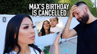 MAX' BIRTHDAY PARTY IS CANCELLED!?