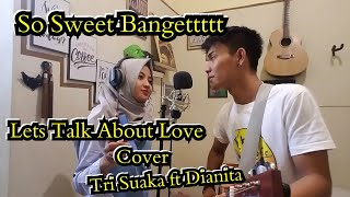 Let's Talk About Love - Cover Musisi Jogja Project | Tri Suaka Ft Dianita