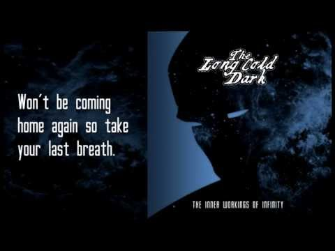 The Long Cold Dark - Last Breath - Album Version with Lyrics