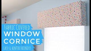 DIY Fabric Covered Window Cornice || Renter Friendly || Window Valance Made With Foam Board