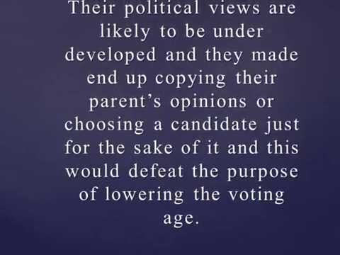 Should the voting age be lowered to 16 years old?