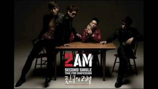 2AM-Confession Of A Friend by [YunHaWorld]