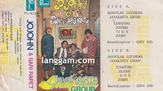 JAYAKARTA GROUP - JOJOHN & SARI RAPET (BAGIAN PERTAMA)