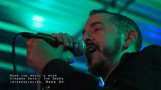 Wake Up The Doors Tribute - When The Music's Over - Live - Flou Rock Bar 07-12-2017