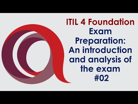 ITIL 4 Foundation Exam Preparation: An introduction & analysis of ...